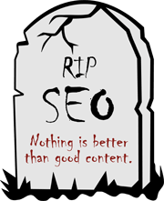 Rest in Peace SEO